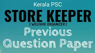 Store Keeper Previous Question Paper With Answer ( store keeper welfare organizer )
