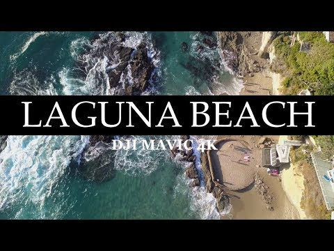 LAGUNA BEACH DAY flying our DJI MAVIC Pro 4K!