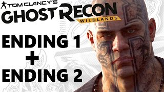 GHOST RECON WILDLANDS ALL ENDINGS (Good &amp Bad) EL SUENO Gameplay Walkthrough 100