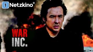 War Inc. - Sie bestellen Krieg: Wir liefern! (Actionthriller mit JOHN CUSACK, ganze Filme Deutsch)