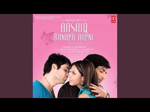 AASHIQ BANAYA AAPNE (Remix)