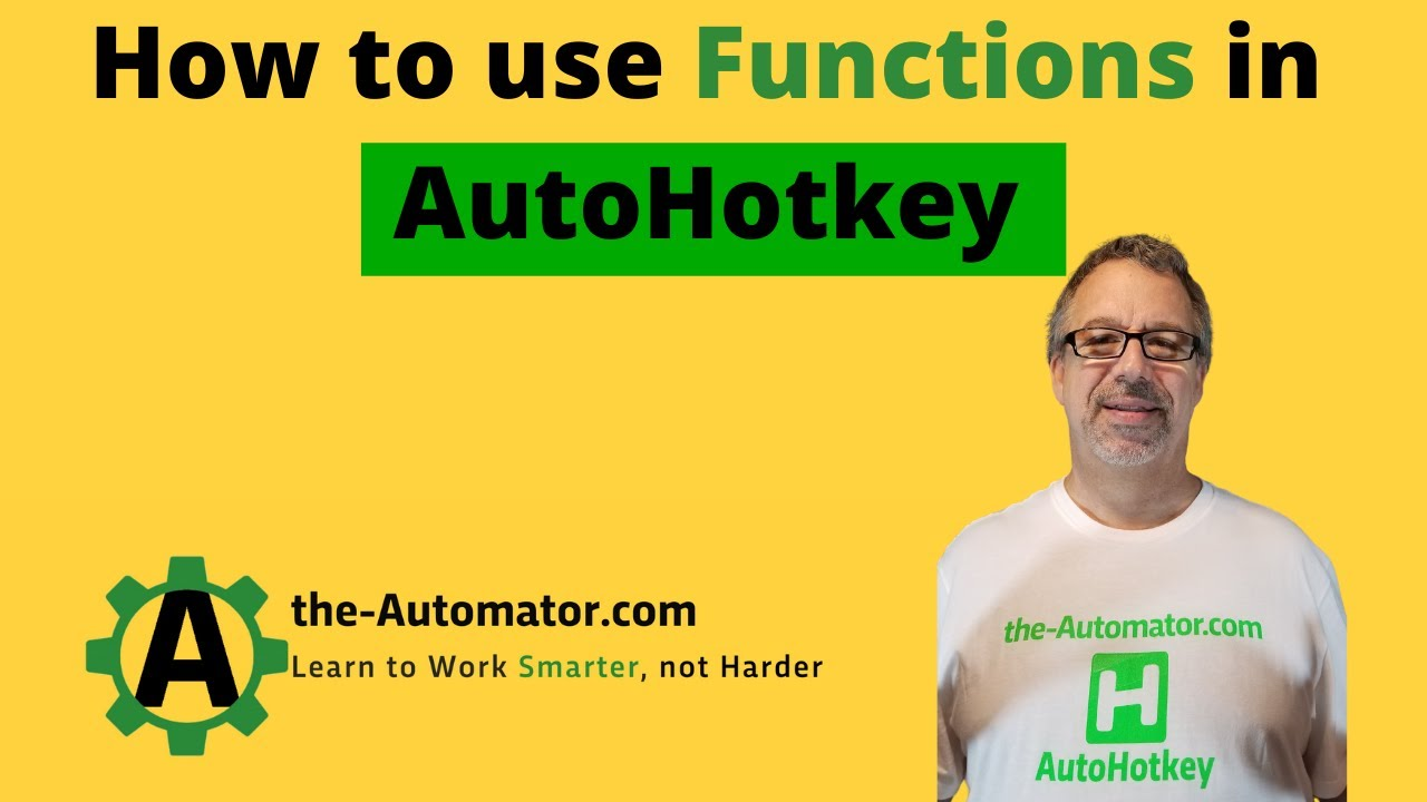 Intro to AutoHotkey functions-Great ways to streamline your code!