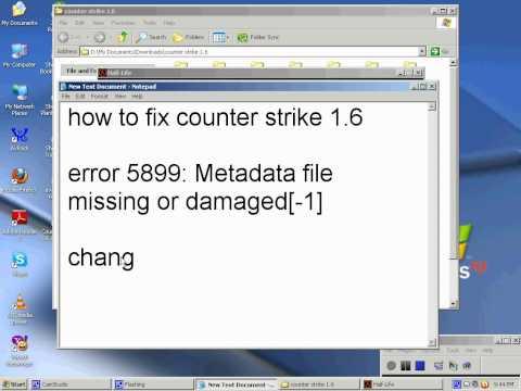 counter strike 1.6 error 5899:Metadata file missing or damaged[-1]