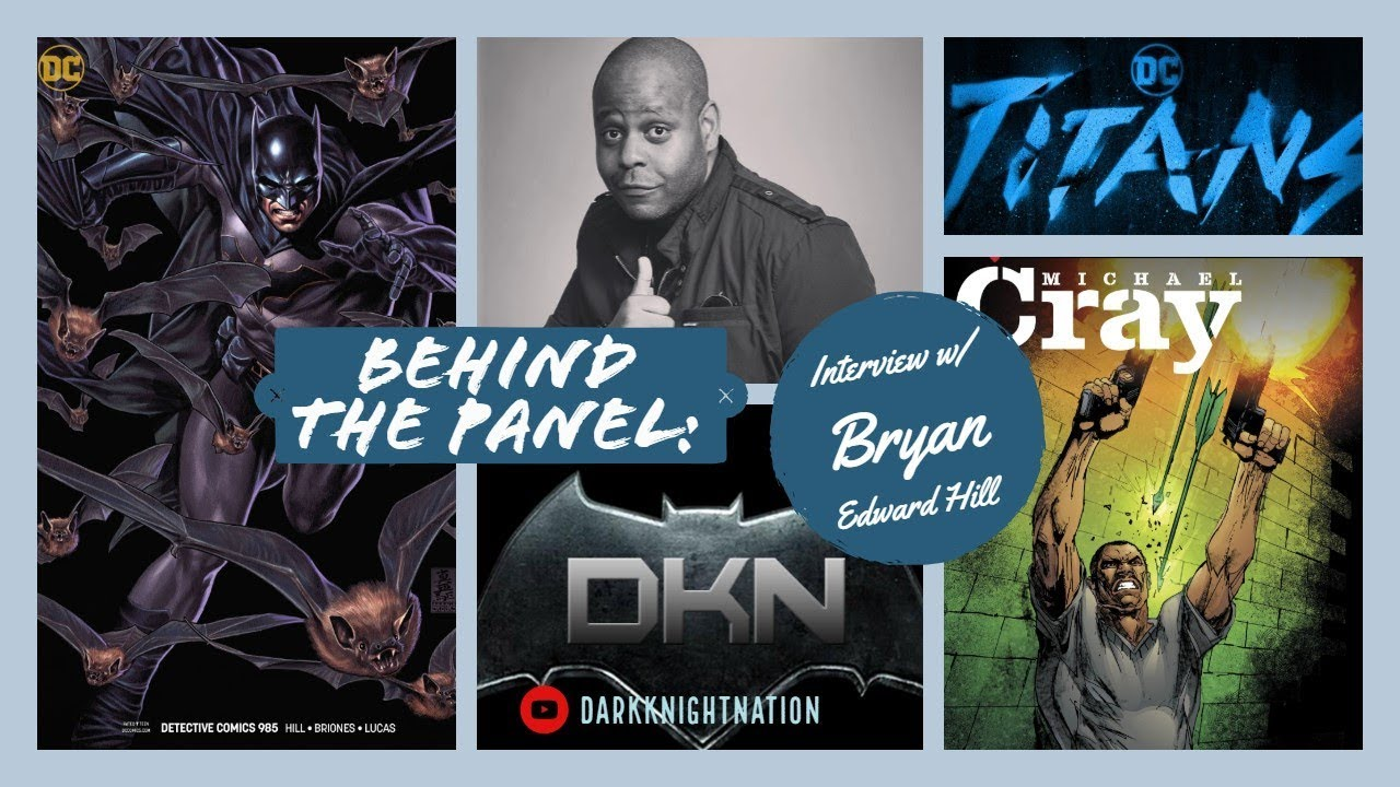 Creator Interview w/ Writer Bryan Edward Hill (Detective Comics, Titans) l Behind The Panel