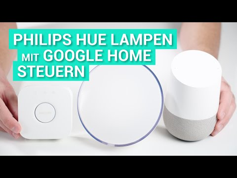 Philips Hue mit dem Google Home / Assistant steuern - Demo