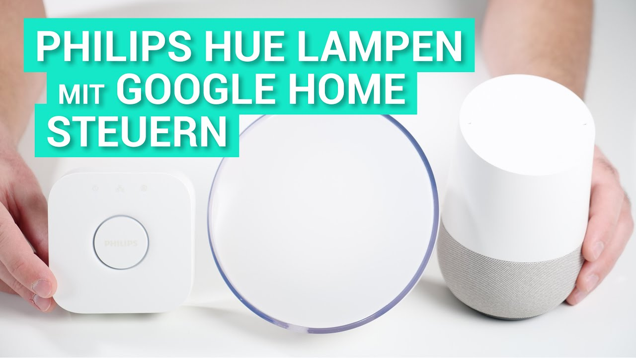 philips hue lampen mit dem google home bzw dem google assistant steuern deutsch youtube. Black Bedroom Furniture Sets. Home Design Ideas