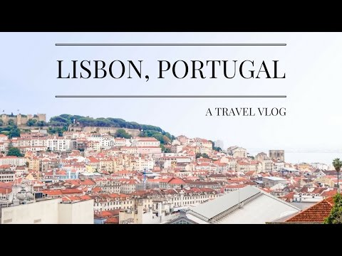 LISBON | A Travel Vlog & Things To Do in Lisbon | THE HOSTEL GIRL