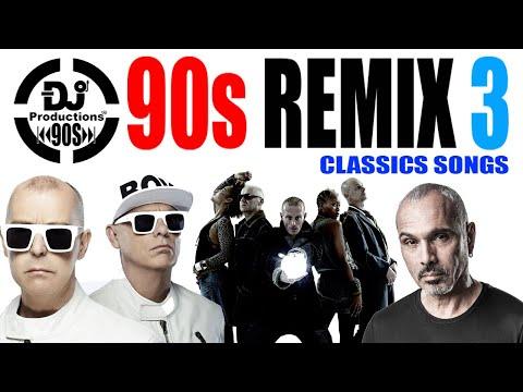 90S CLASSICS REMIX 3- DJ PRODUCTIONS - PET SHOP BOYS, DR. ALBAN, SIMPLY RED, DAVID MORALES, BLUR