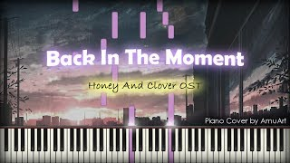 Honey And Clover(허니와 클로버) OST - Back In The Moment Piano Cover & Tutorial│감성 힐링 OST 피아노 커버곡 Today's song is Anime 'Honey And Clover' ...