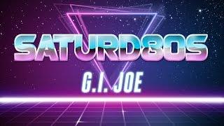 Saturd80s (Ep. 9): G.I. Joe: The Movie