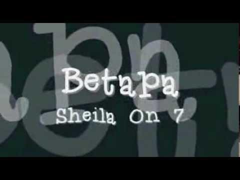 Sheila on 7  Betapa  Lirik