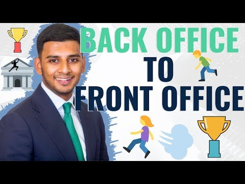 How to Move from Back Office to Front Office + GIVEAWAY WORTH OVER £1,350!