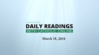 Daily Reading for Sunday, March 18th, 2018 HD