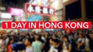1 Day in Hong Kong   Hong Kong Itinerary u0026 Tour Suggestion