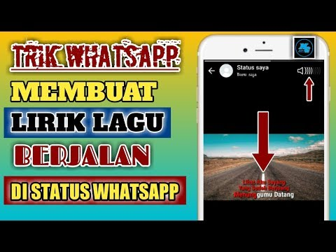 Trik WhatsApp !! Membuat Lirik Lagu Berjalan Di Status WhatsApp