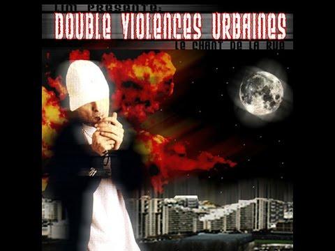 Mimoun Feat. Riad, Miryam & LIM - Double Violences Urbaines