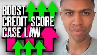BOOST CREDIT SCORE CASE LAW || DON