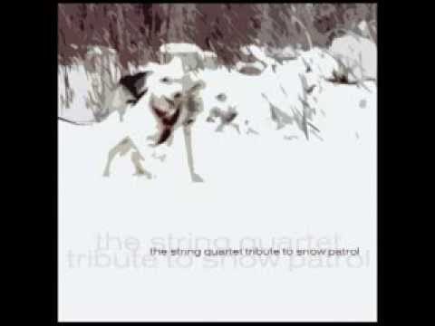 Somewhere A Clock Is Ticking - The String Quartet Tribute to Snow Patrol