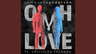 Video Oh Love (feat. Christina Rotondo) download MP3, 3GP, MP4, WEBM, AVI, FLV April 2018