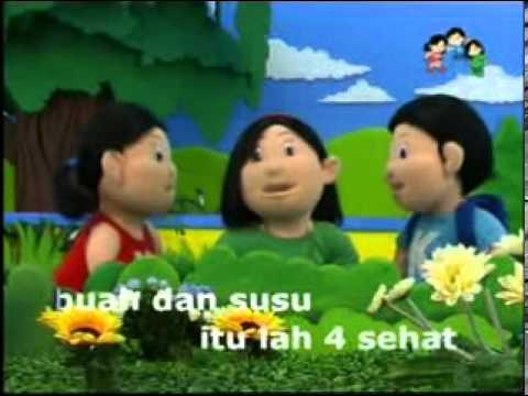 Lagu Anak-Anak : 4 sehat 5 sempurna