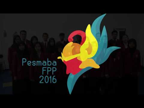 Jargon dan Yel-yel pesmaba FPP 2016.