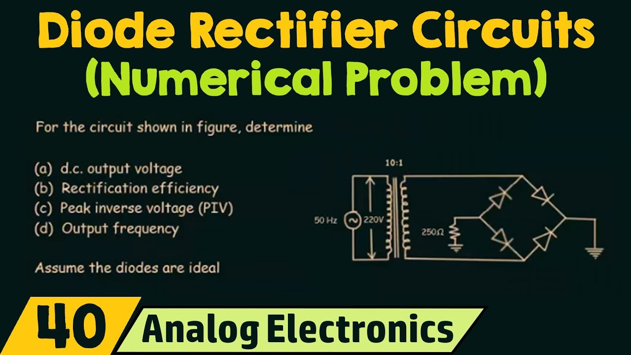 Diode Rectifier Circuits Numerical Problem Youtube Circuit Diagram Numericals