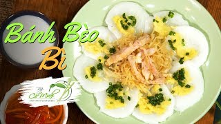 Bếp Cô Minh | Tập 113 - Làm Bánh Bèo Bì với bột gạo lọc lạ miệng - Vietnamese Rice Cake