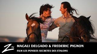 Magali Delgado & Frédéric Pignon - Full FILM