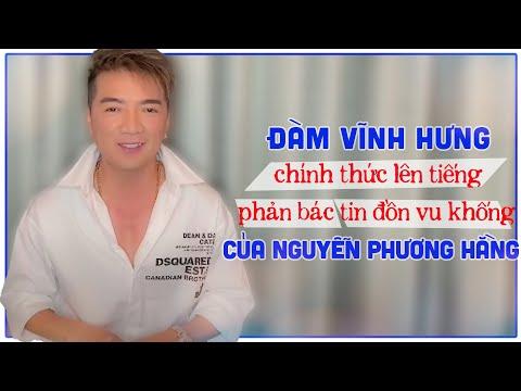Đàm Vĩnh Hưng chính thức lên tiếng phản bác tin đồn vu khống của Nguyễn Phương Hằng