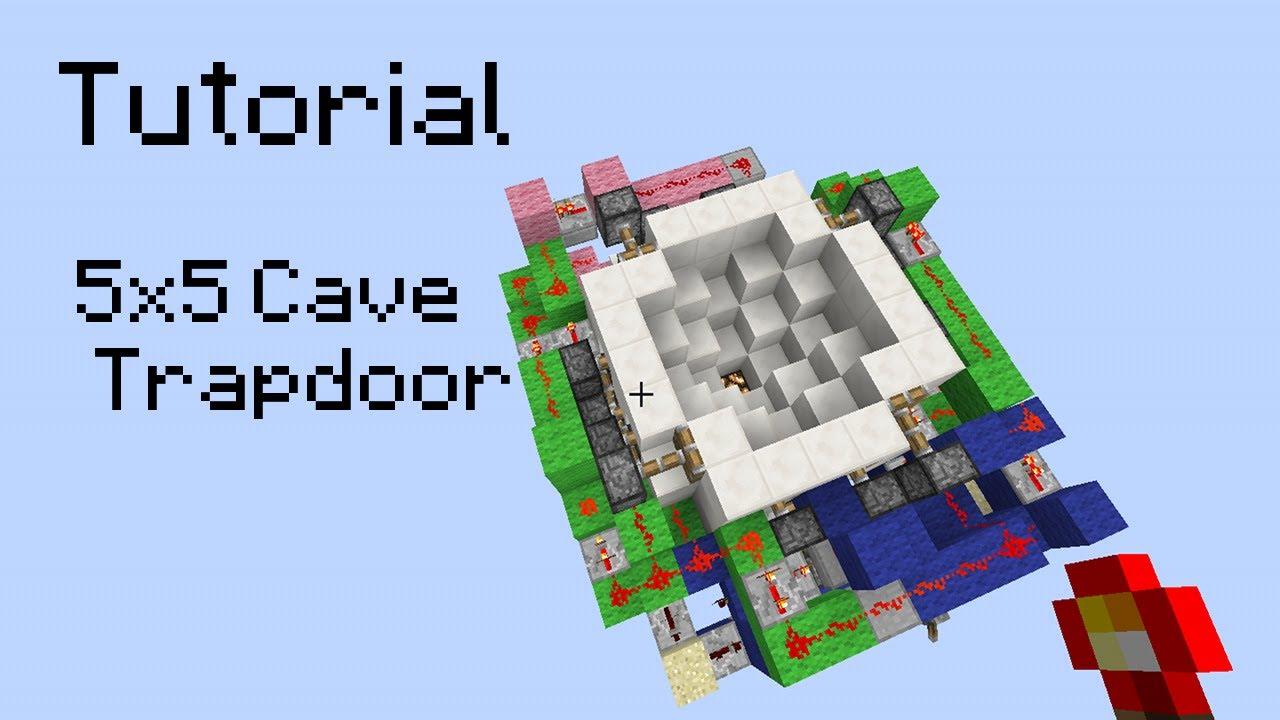 5x5 cave trapdoor tutorial  [ 1280 x 720 Pixel ]