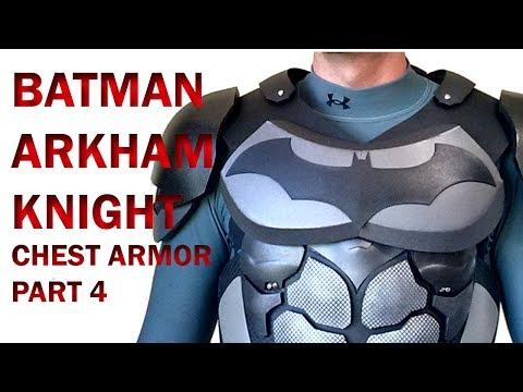 Batman Arkham Knight  Chest Armor Part 4  DIY Chest Foam Armor