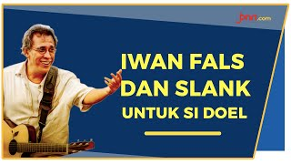 Iwan Fals dan Slank, Bakal Ramaikan Konser Akhir Kisah Cinta Si Doel - JPNN.com