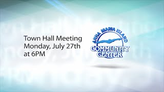 Anna Maria Island Community Center Town Hall - July 27th,  2015