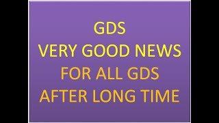 GDS - Very Good News for all Gramin dak sevak