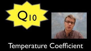 Q10 - The Temperature Coefficient