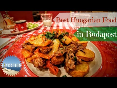 BEST HUNGARIAN FOOD TO EAT IN BUDAPEST | Food Guide