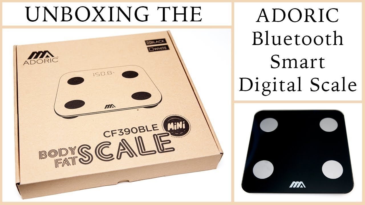 Unboxing Adoric Bluetooth Smart Digital Scale Youtube