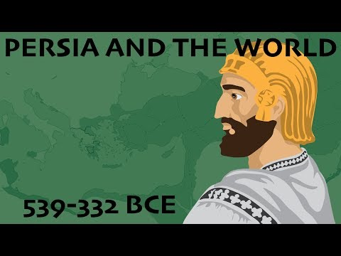 Persia and the World (539-332 BCE)