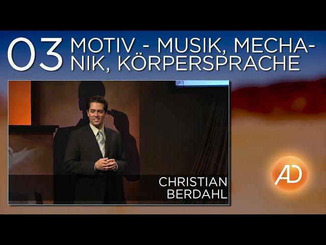 Christian Berdahl, Soundcheck, 03. Motiv - Musik, Mechanik, Körpersprache