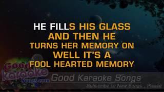 Fool Hearted Memory - George Strait (lYRICS kARAOKE) [ goodkaraokesongs.com ]