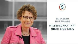 Elisabeth Hoffmann: Wissenschaft hat nicht nur Fans thumbnail