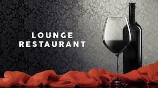 Lounge Restaurant - Cool Music 2021