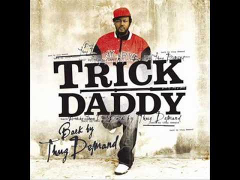 Trick Daddy - Thug Life Again