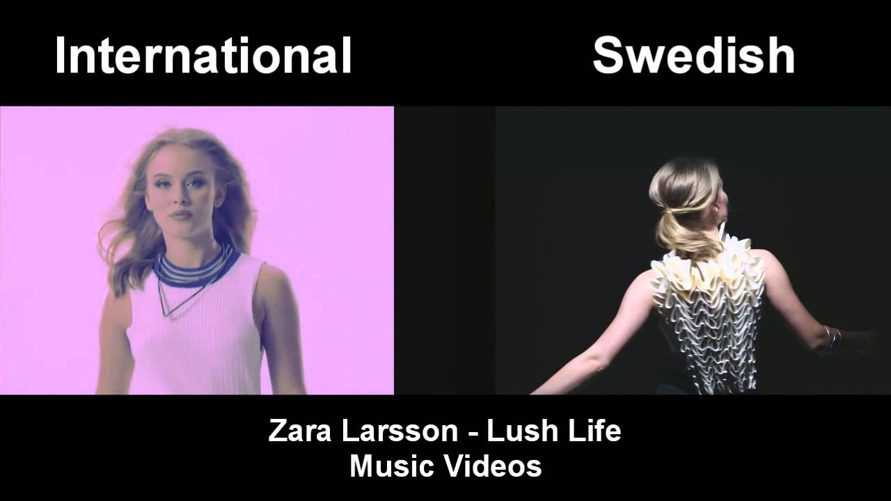 zara larsson lush life side side youtube