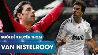 Ngôi đền huyền thoại | Ruud van Nistelrooy