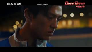 OVER DRIVE 神速战车 - Main Trailer - Opens 28.06.18 in Singapore