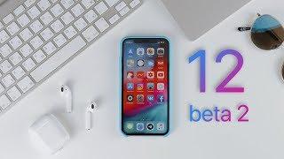iOS 12 Beta 2 — ЭТО ПРОДОЛЖАЕТСЯ!