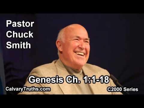 01 Genesis 1:1-18 - Pastor Chuck Smith - C2000 Series