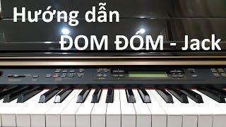 Hướng Dẫn ĐOM ĐÓM - JACK | Piano Cover/Solo Easy | Đinh Công Tú