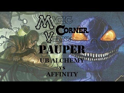 Paper Pauper @ Magic Corner Vienna // UB ALCHEMY VS AFFINITY (Gameplay 25/7/17)